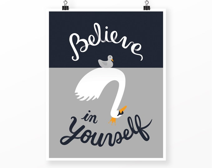 "Believe in Yourself Print | 11"" x 14"" 