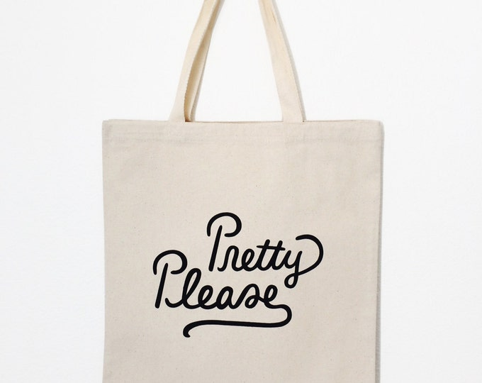 "Pretty Please - Honest Tote | 15""x 16"" 