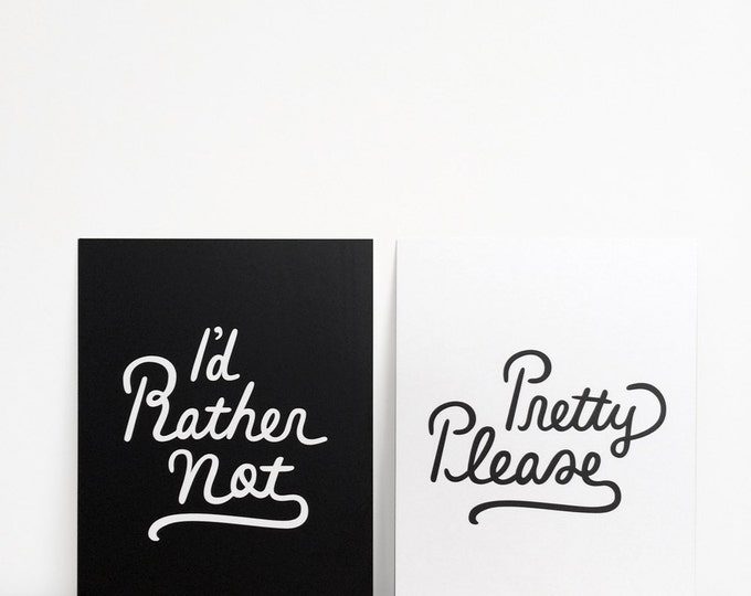 """Pretty Please / I'd Rather Not Double-sided Print   6"""" x 8""""   Typography, Art Print, Digital Print   Home Wall Decor"""