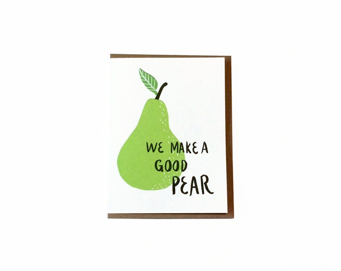We Make a Good Pear Greeting Card   Love, Valentine's Day, Mother's Day