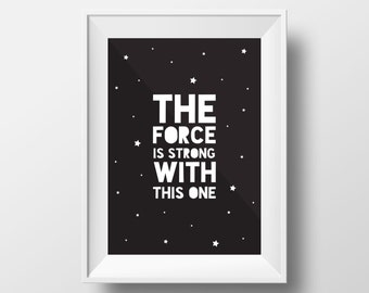 Star Wars Poster, Typography Print, quote, Yoda, Black and White Decor, Star Wars, The force is strong with this one, Monochrome Print