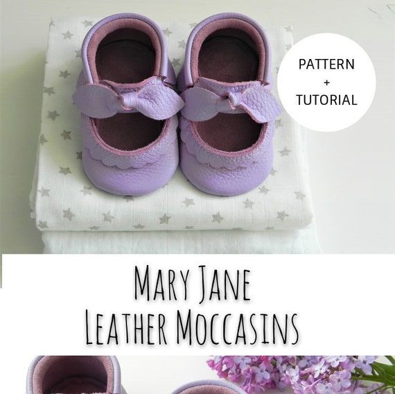 INSTANT DOWNLOAD Mary Jane Leather Moccasins Pattern & Tutorial  Download DIY Template Baby Moccasins How to make Babygirl Shoes Bow Moccs