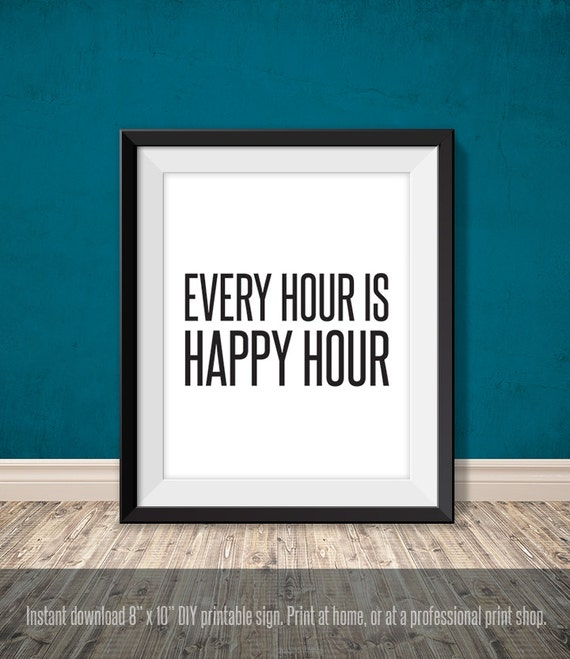 Every Hour Is Happy Hour Funny Printable Poster Pdf Bar Etsy