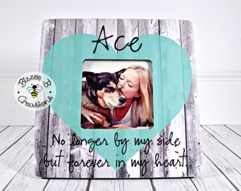 ON SALE Pet Memorial Picture Frame Gift, Dog Lover Frame, In Memory Of Pet Frame, No Longer By My Side But Forever In My Heart, Loss of a Pe