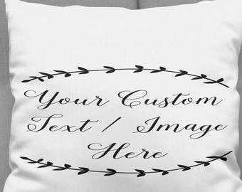Custom Pillow Design - Personalized Pillow - Custom Pillow Cover - Name Pillow - Wedding Gift - Thank you Gift - House Warming Gift - Pillow
