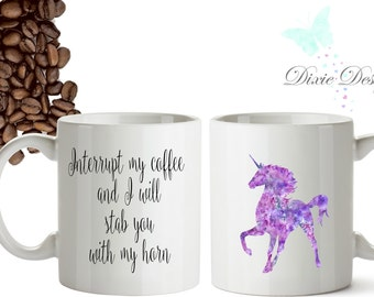 Unicorn Coffee Mug, Unicorn Coffee Cup, Unicorn Mug, Unicorn Horn, Be a Unicorn Coffee Mug, Rainbow Unicorn Coffee Mug, Magical Coffee Mug