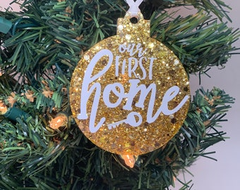 Our First Home Christmas Ornament Acrylic - 1st Christmas in new home - New Home Owner Gift