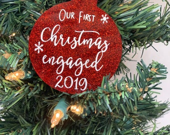 Our First Christmas Engaged Ornament Acrylic - Engaged Ornament