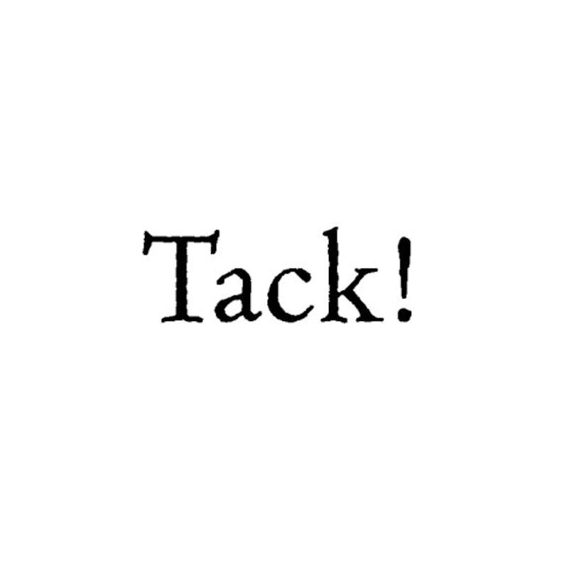 EZ Mounted Rubber Stamp Swedish Word // Tack // Altered Art image 0