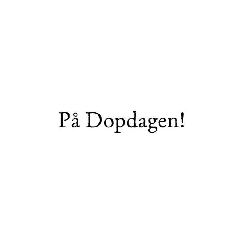 EZ Mounted Rubber Stamp Swedish Word // På Dopdagen // image 0