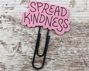 Spread Kindness Quote Clip - Quote Planner Clip - Quote Paperclip - Quote Plannerclip
