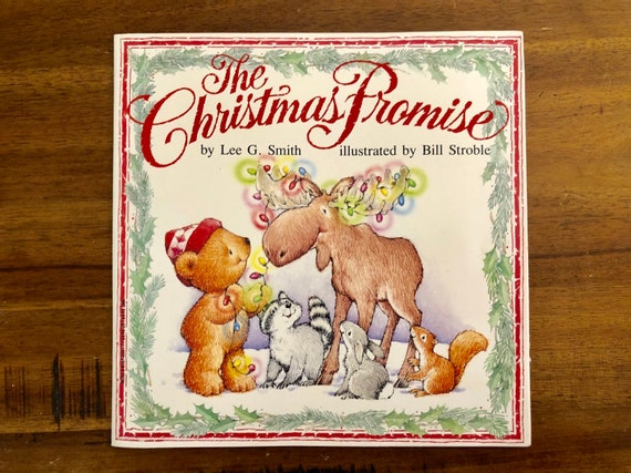The Christmas Promise Book.1994 The Christmas Promise By Lee G Smith Paperback Book Bill Stroble Troll Books Reindeer Teddy Bear Gift Illustrated Fun