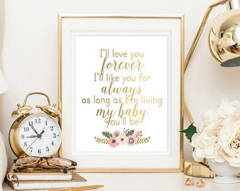 I'll Love You Forever Quote Baby Girl digital Printable Wall Decor Nursery Print Faux Gold Foil