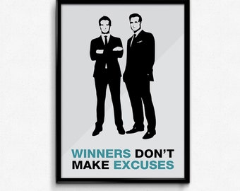 Suits TV Show Poster Harvey Quote - Winners Don't Make Excuses - Art Print, Multiple Sizes - 8x10 to 24x36 - Minimal Style