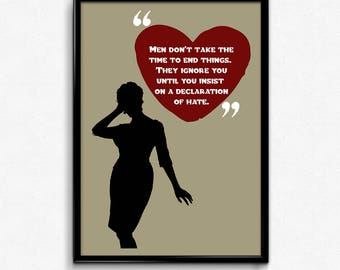 Mad Men Joan Holloway Harris Quote - Men Don't Take The Time To End Things - Multiple Sizes - 8x10 to 24x36 - Vintage Style Minimal