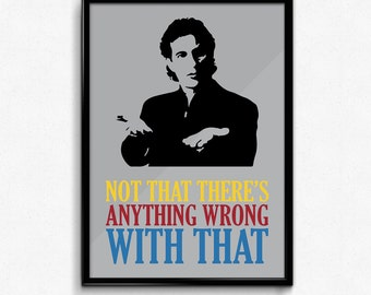 Seinfeld Poster Jerry Seinfeld Quote - Not That There's Anything Wrong With That - Art Print, Multiple Sizes - 8x10 to 24x36 - Minimal Style