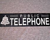 Metal Sign TELEPHONE public pay coin vintage replica phone booth prop rotary push button garage man cave wall plaque 2 black white
