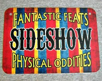 Metal Sign SIDESHOW freak show circus carnival weird poster human oddities wall hanging man cave decor