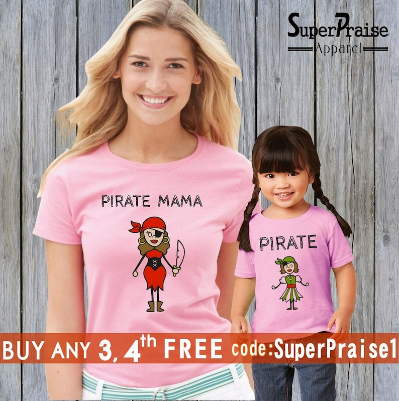 Mommy And Me Outfit Mothers Day Gift Love Daughters Gift Cute Family Outfits Pirate Mom Pirate Girl Mommy Mothers Daughters Matching T Shirt