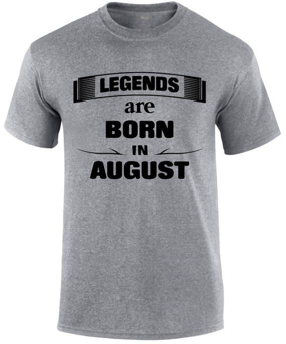 Anniversaire chemise pour homme t t t shirt légendes naissent en chemise août anniversaire mois naissance jour Slogan légende t cadeau pour papa Cool t shirt la légende cb971a
