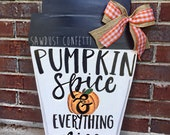 Pumpkin Spice Latte Door Hanger, Pumpkin Spice Coffee Door Hanger, Fall Door Hanger, Fall Wreath, Pumpkin Door Hanger,Halloween Door Hanger