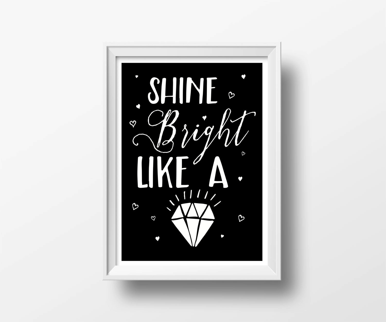 Shine bright like a diamond poster tipografia frase