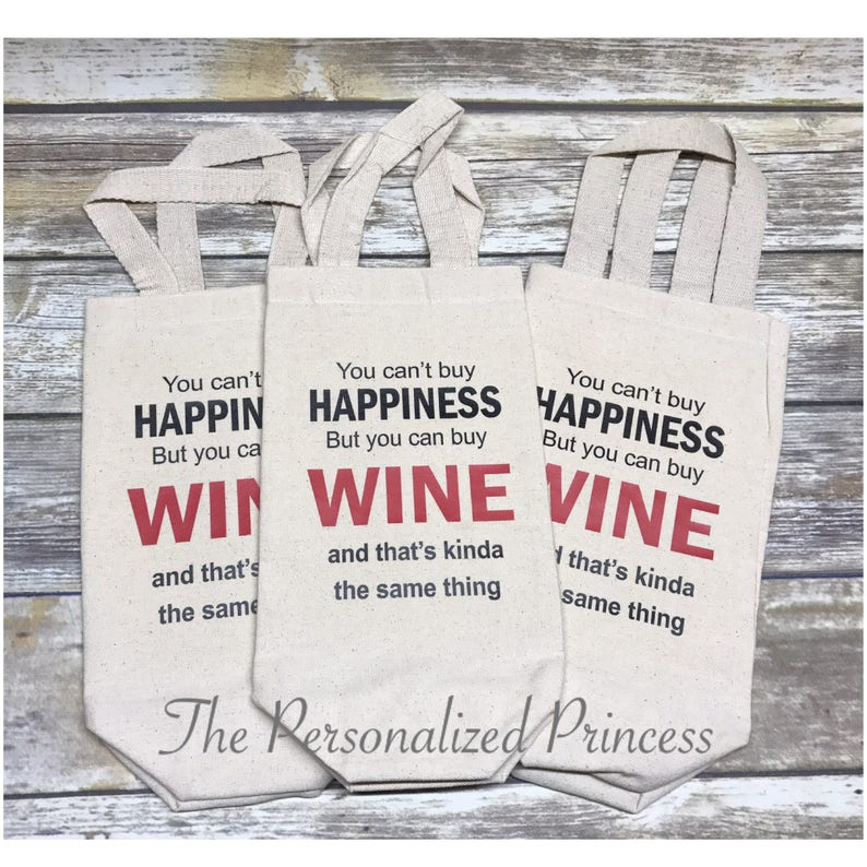 wine tote You can/'t buy happiness but you can buy wine tote bag happy wine bag wine holder Christmas gift wine custom bag gift wine
