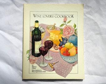 California Wine Lover's Cookbook by Malcolm Hebert Vintage
