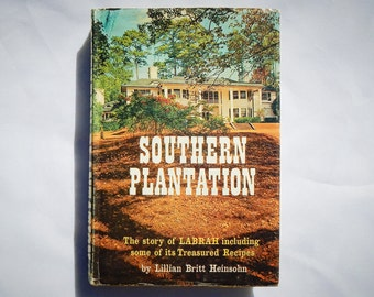 Southern Plantation by Lillian Britt Heinsohn Vintage 1962 Hardcover Book