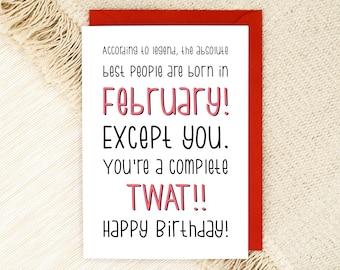 February Birthday Card - Boyfriend Birthday - Dad Card - Friend Card - Brother Birthday - Rude Card - Sweary Birthday - Funny Card