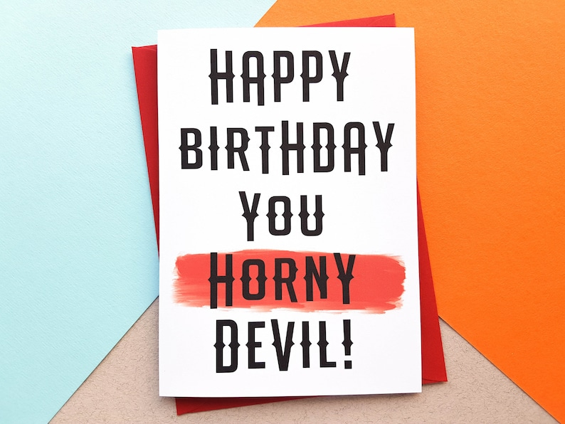 Horny Devil Birthday Card Offensive Birthday Card Mens image 0