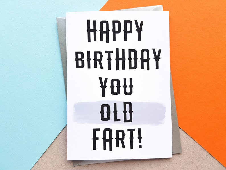Old Fart Birthday Card Offensive Birthday Card Old Person image 0