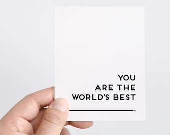 You Are The Worlds Best Card   Fill In The Blank Card   Worlds Best Husband Card   Worlds Best Boyfriend Gift   Encouragement Card