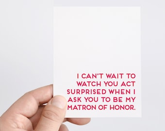 Funny Matron of Honor Proposal Card   Bridal Party Ask   MOH Gift   Will You Be My Matron of Honor