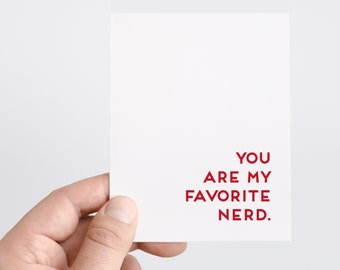 Nerdy Valentines Day Card   You Are My Favorite Nerd   Geek Gift   Funny Anniversary Card   Card for Husband   Boyfriend Valentines Gift