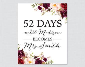 Marsala Days Until Mrs Floral Bridal Shower Sign Printable - Pink Rustic Flowers Bridal Shower Days Until Wedding Sign, Burgundy Bridal 0033