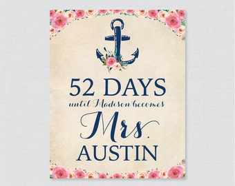 Days Until Mrs Nautical Bridal Shower Sign Printable - Floral Nautical Bridal Shower Days Until Wedding Sign - Navy Anchor Bridal 0020