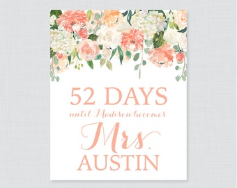 Days Until Mrs Floral Bridal Shower Sign Printable - Peach Flowers Bridal Shower Days Until Wedding Sign - Peach and Cream Garden Sign 0028