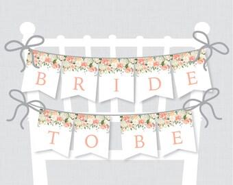 """Printable Bridal Shower Chair Banner - Peach """"Bride to Be"""" Banner - Peach Floral Bridal Shower Decoration, Peach and Cream Flowers 0028"""