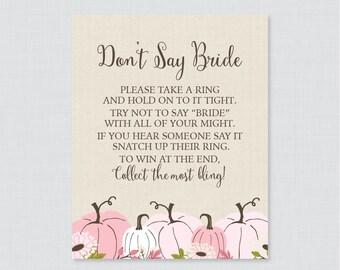Pink Pumpkin Bridal Shower Don't Say Bride Printable Sign - Fall Pumpkin Bridal Shower Don't Say Wedding Sign - Rustic Shower Sign - 0019-P