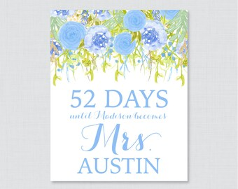 Days Until Mrs Floral Bridal Shower Sign Printable - Blue Flowers Bridal Shower Days Until Wedding Sign - Shabby Chic Garden Bridal 0013