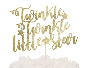 Twinkle Twinkle Little Star Cake Topper - Twinkle Twinkle Little Star Baby Shower - Birthday Party Decorations