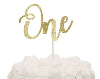 Gold Glitter One Cake Topper - First Birthday Cake Topper - Gold Glitter Cake Topper - One Smash Cake Topper - Many colors to choose from