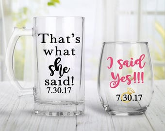 Engagement Gift For Couples, Engagement Wine Glass, Personalized Wedding Gift, Bridal Shower Gift,  Thats What She Said, I said Yes