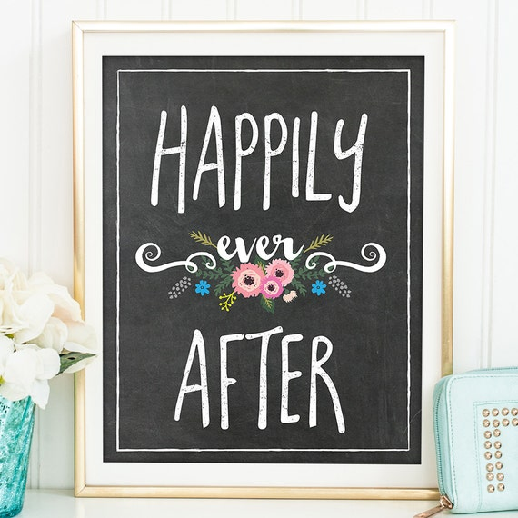 Happily Ever After Art Print - Valentines Gift, Valentines Day Gift, Valentine, Quote Print, Anniversary Gift, Wedding Gift - QD0026C