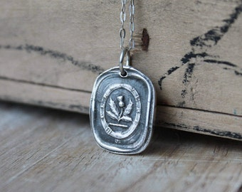 Don t give up- Persevere-Thistle wax seal fine silver charm