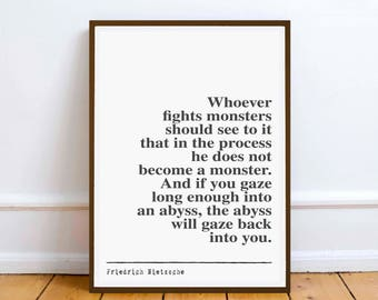 "Friedrich Nietzsche  - ""Whoever fights...""  inspiration poetry quote - Digital Download - art - office study home poet romance valentines"