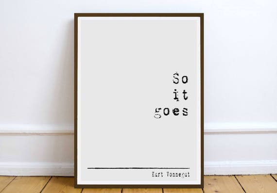 so it goes quote