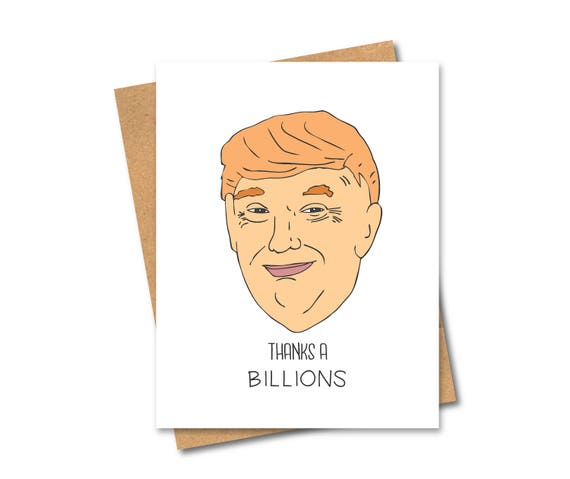 Funny Trump Thank You Card Billions And Billions