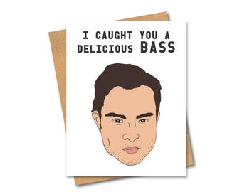 Funny Gossip Girl/ Napoleon Dynamite Pun Card - Any Occasion